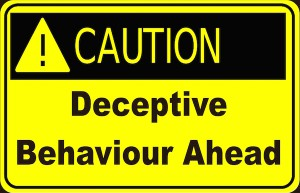 Deceptive Behaviour Ahead