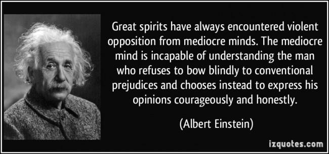 Einstein quote great spirits