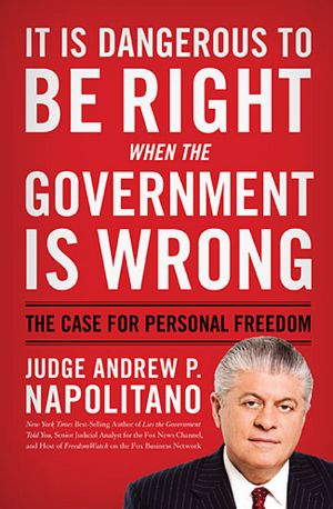 Its Dangerous To Be Right When The Government Is Wrong